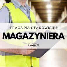 Praca na stanowisku magazyniera Tczew
